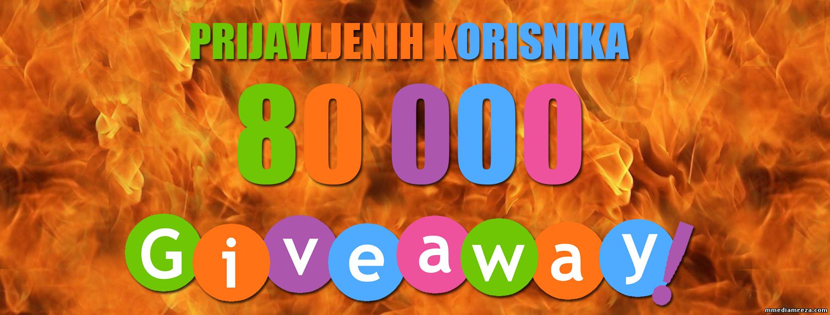 Giveaway povodom 80K prijavljenih korisnika!