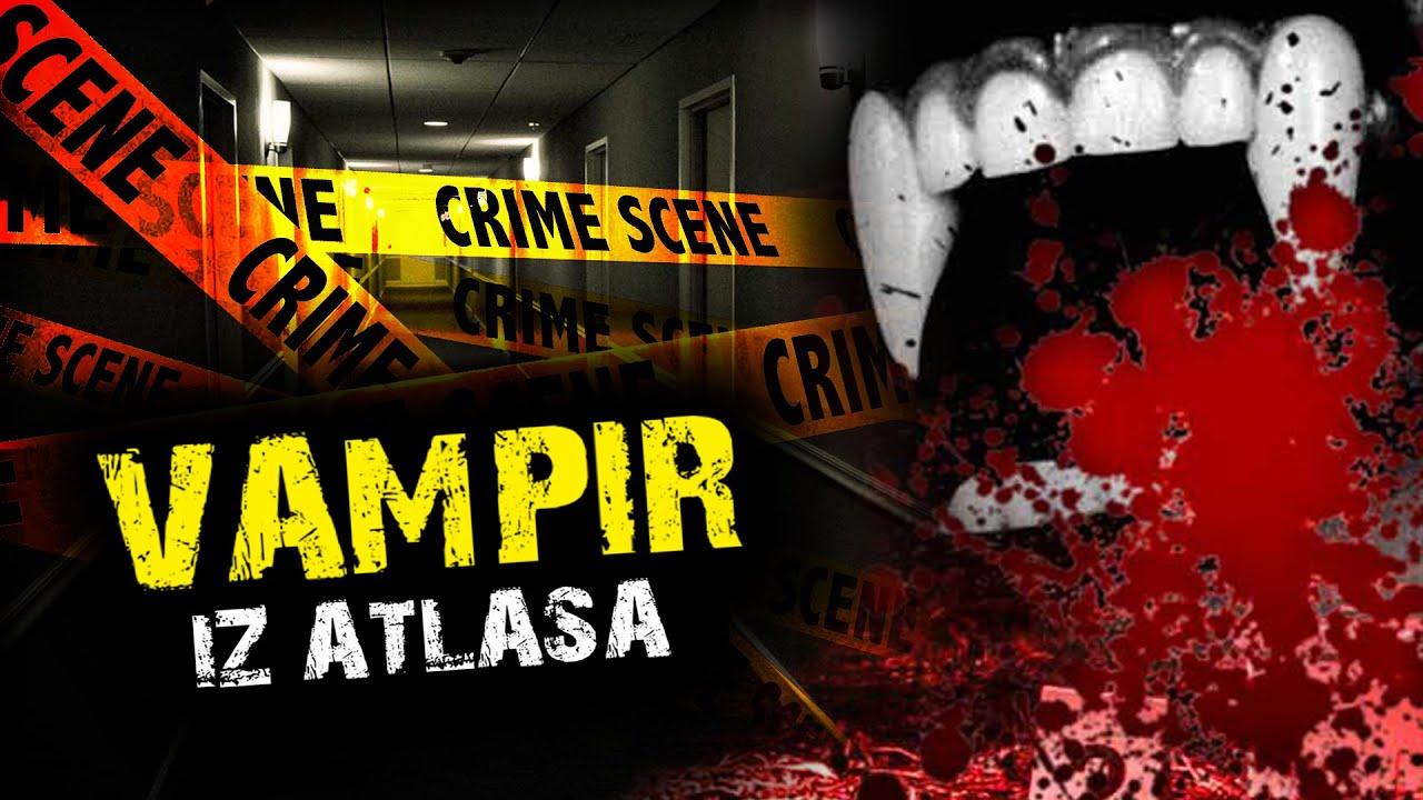 VAMPIR IZ ATLASA: Lefko TV i MMedia Mreža rešavaju najmisterioznije ubistvo (VIDEO)